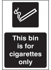 This Bin Is for Cigarettes Only (white/black)