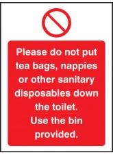 Please Do Not Put Tea Bags Etc Down Toilet Use Bins Provided