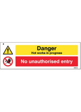 Danger Hot works in progress No unauthorised entry