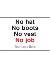 No Hats - No Boots - No Vest - No Job - Site Saver Sign - 600 x 400mm