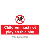 Children Must Not Play on this Site - Site Saver Sign - 600 x 400mm