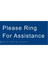 Braille - Please Ring for Assistance