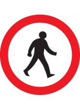 Pedestrians Prohibited - Class RA1 600mm Diameter