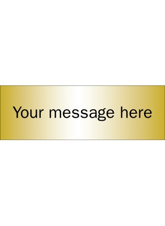 Design Your Own Brushed Brass Effect Sign - 300 x 100mm