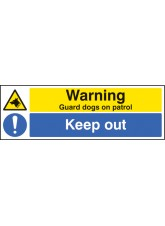 Warning Guard Dogs On Patrol Keep Out