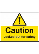 Caution Locked Out for Safety