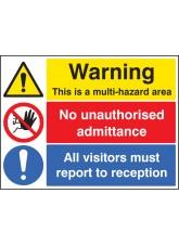 Multi Hazard Area - No Unauthorised Admittance - Visitors Reception