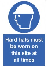 Hard Hats Must be Worn On this Site At All Times