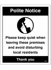 Polite notice Please keep quiet when leaving…