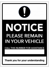 Notice - Please remain in your Vehicle - Call this Number